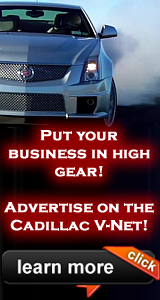 Advertise with the Cadillac V-Net - Click here to learn more!