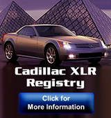 Check out the 2004 - 2009 Cadillac XLR Registry